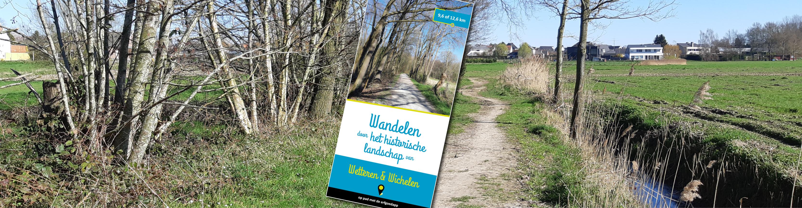 Wandelen door het historisch landschap van Wetteren en Wichelen