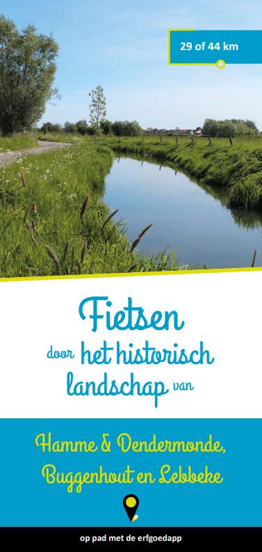 Fietsen door het historisch landschap van Hamme en Dendermonde, Buggenhout en Lebbeke